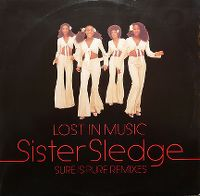 Cover Sister Sledge - Lost In Music [Sure Is Pure Remix '93]